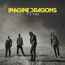Imagine_Dragons_-_It's_Time
