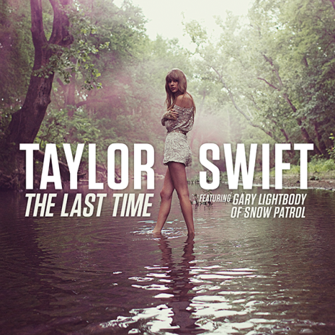 Taylor-Swift-The-Last-Time-2013