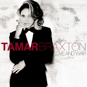 Tamar_Braxton_-_Love_and_War