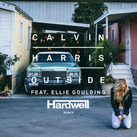 Calvin-Harris-feat-Ellie-Goulding-Outside-Hardwell-Remix