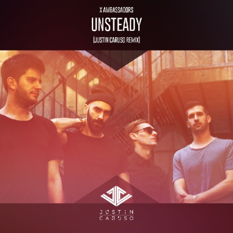 X Ambassadors – Unsteady | LyricalExpression